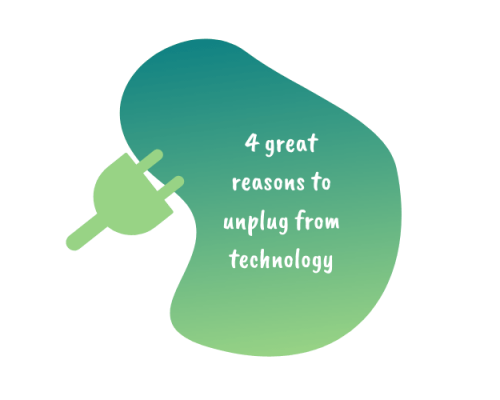 4 great reasons to unplug from technology